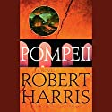 Pompeii: A Novel Audiobook by Robert Harris Narrated by John Lee