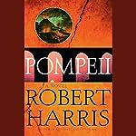 Pompeii: A Novel | Robert Harris