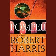 Pompeii: A Novel Audiobook by Robert Harris Narrated by John Lee