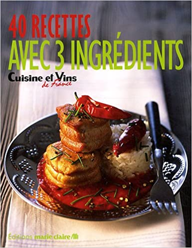 Livres gratuits en ligne 40 recettes avec 3 ingrédients pdf