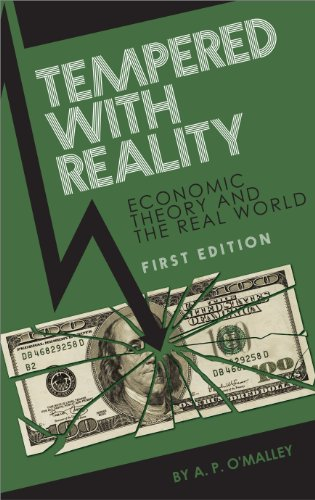 Tempered with Reality: Economics in Theory and Practice