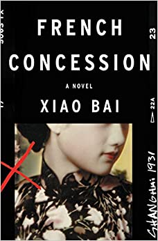 Book French Concession: A Novel