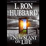 Scientology: A New Slant on Life | L. Ron Hubbard