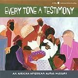 Every Tone A Testimony