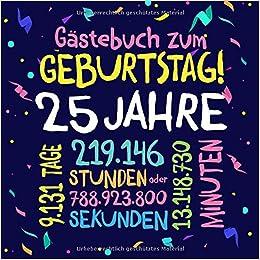 25 Geburtstag Gluckwunsche Fur Sms Und Whatsapp