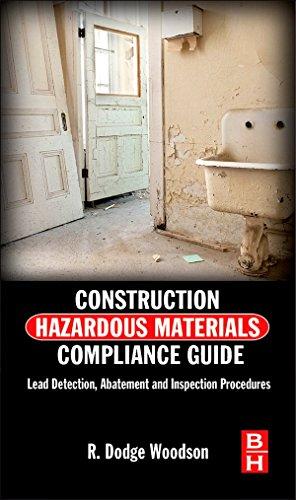 - Construction Hazardous Materials Compliance Guide: Lead Detection, Abatement and Inspection Procedures