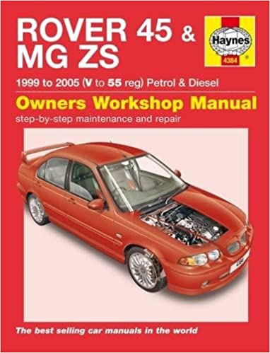 Rover 45 / MG Zs Petrol & Diesel 99 - 05 V To 55 Haynes Service and ...