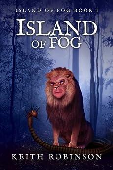 Island of Fog (Book 1) by [Robinson, Keith]