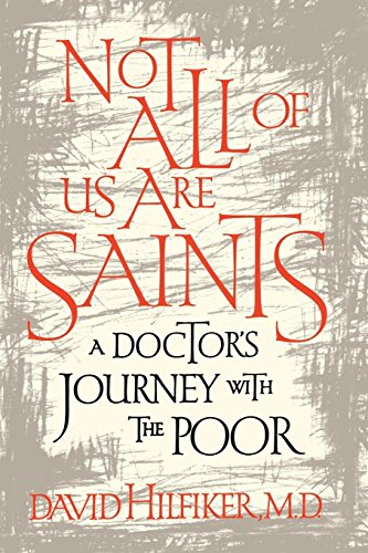 Cover of Not All of Us Are Saints: A Doctor's Journey With the Poor