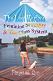 img - for The Last Horizon: Feminine Sexuality & The Class System by Floyd M. Orr (2002-09-29) book / textbook / text book