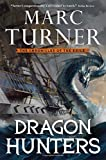 Dragon Hunters: The Chronicle of the Exile, Book Two (The Chronicles of the Exile)