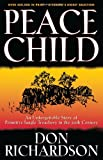 Peace Child, Don Richardson, 0830737847