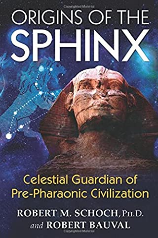 Origins of the Sphinx: Celestial Guardian of Pre-Pharaonic Civilization (History Of Constellations)