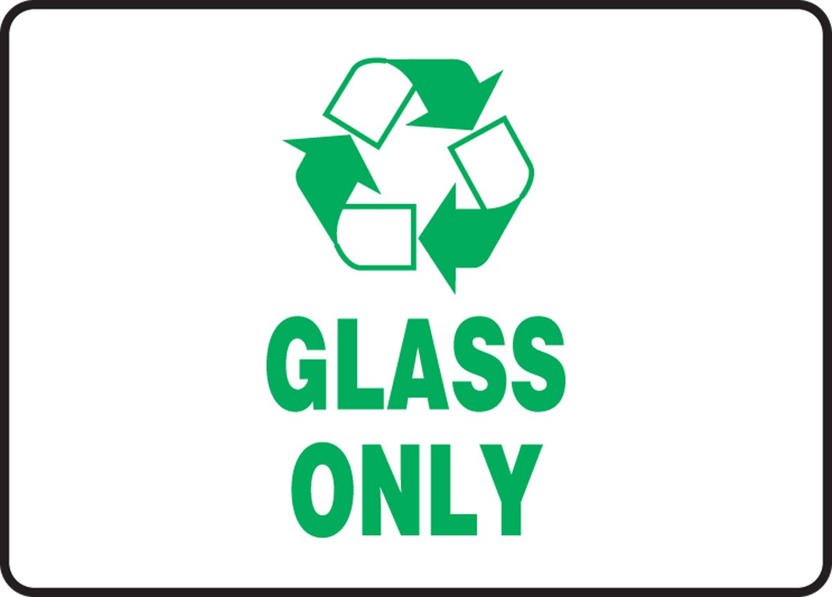 LegendGLASS Only 10 Wide Accuform MPLR560XT Dura-Plastic Recycle Sign green On White 7 Height Dura-Plastic 7 x 10 7 Length 7 Length x 10 width x 0.060 Thickness