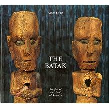 Batak: Peoples Of The Island Of Sumatra