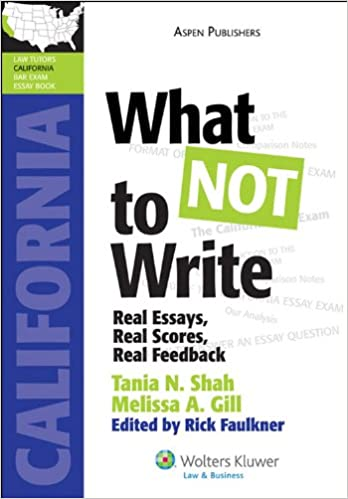 Proposal Essay Topics List What Not To Write Real Essays Real Scores Real Feedback California  Lawtutors California Bar Exam Essay Books Kindle Edition Essay About Business also Apa Style Essay Paper Amazoncom What Not To Write Real Essays Real Scores Real  Business Essay Format