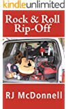 Rock & Roll Rip-Off (Rock & Roll Mystery Series Book 2)