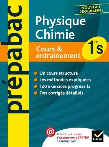 Prépabac Cours & Entraînement Physique-Chimie 1re S