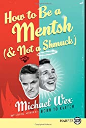 How to Be a Mentsh (and Not a Shmuck) LP