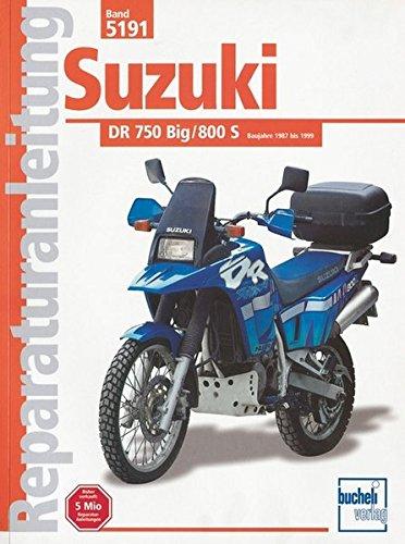 Suzuki DR 750/800 Big, 800S (ab Herbst 1987) (Reparaturanleitungen)