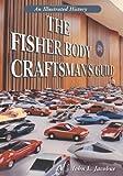 The Fisher Body Craftsman's Guild, John L. Jacobus, 0786417196