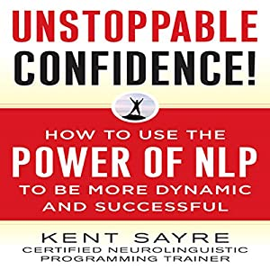 Unstoppable Confidence Hörbuch