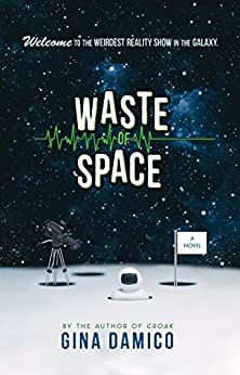Waste of Space by [Damico, Gina]