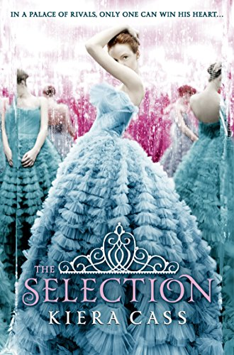 The Selection (The Selection, Book 1) (The Selection Series) by [Cass, Kiera]