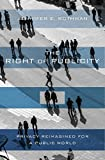 #7: The Right of Publicity: Privacy Reimagined for a Public World