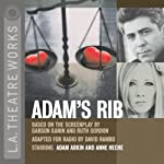 Adam's Rib | Garson Kanin,Ruth Gordon (Adapted by David Rambo)