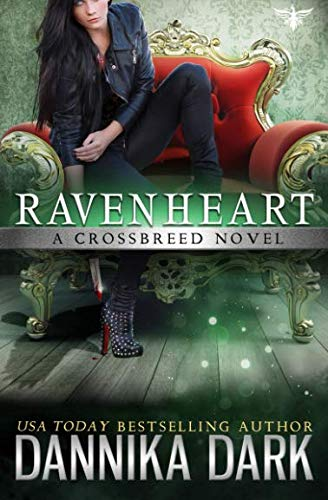 Ravenheart (Crossbreed Series Book 2) by CreateSpace Independent Publishing Platform
