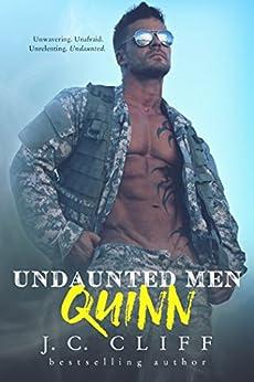 Quinn I: Atrox Security Alpha Men...Undaunted (Military Romantic Suspense Novel Book 1) by [Cliff, J.C.]