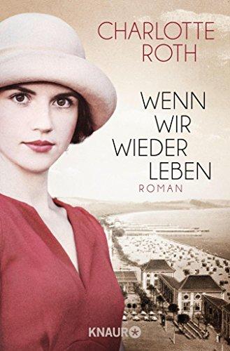 Wenn wir wieder leben: Roman (German Edition)