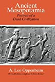 img - for Ancient Mesopotamia: Portrait of a Dead Civilization by Oppenheim A. Leo Reiner Erica (1977-09-15) Paperback book / textbook / text book