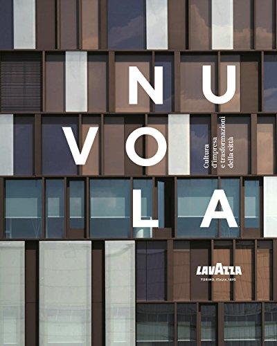 Price comparison product image Nuvola Lavazza. Cultura d'impresa e trasformazioni della città