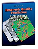 Reservoir Quality Prediction in Sandstones and Carbonates, Julie A. Kupecz, 0891813497