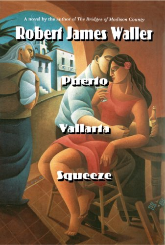 Puerto Vallarta Squeeze by Robert James Waller