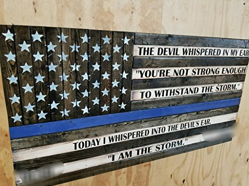 Wooden Rustic Style Thin Blue Line American Flag w/ ''I AM THE STORM'' Quote by Cowboy Capital Rustic Signs