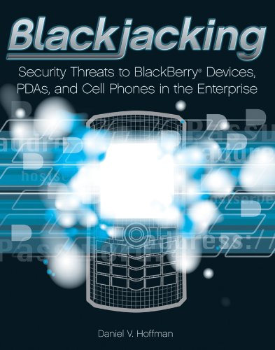 Blackjacking: Security Threats to BlackBerry Devices, PDAs, and Cell Phones in the ()