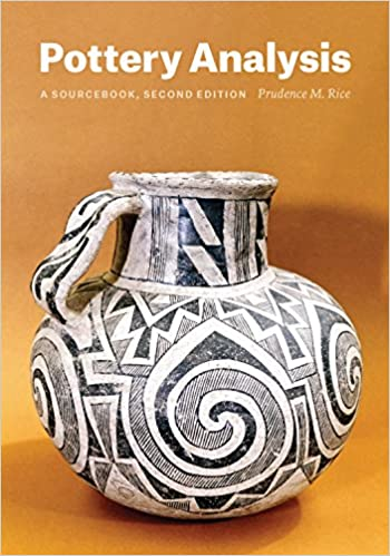 Pottery Analysis Second Edition A Sourcebook Kindle Edition By