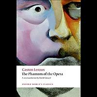 The Phantom of the Opera (Oxford World's Classics) (English Edition)