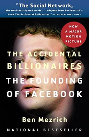 The Accidental Billionaires: The Founding of Facebook: A Tale of Sex, Money, Genius and Betrayal - Faces Soft Book
