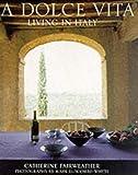 La Dolce Vita by Catherine Fairweather (2001-09-20)