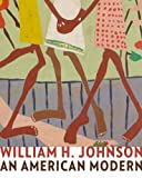 img - for William H. Johnson: An American Modern (Jacob Lawrence Series on American Artists) book / textbook / text book