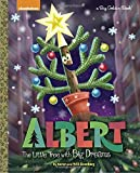 Albert: The Little Tree with Big Dreams (Nickelodeon) (Big Golden Book)