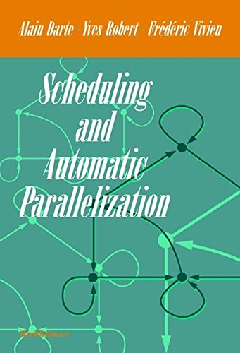 Scheduling and Automatic Parallelization by Brand: Birkhäuser