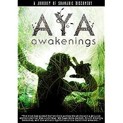 Aya: Awakenings DVD: A Journey of Shamanic Odyssey