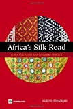 Africa's Silk Road, Harry G. Broadman, 0821368354