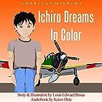 Ichiro Dreams in Color | American Mishima