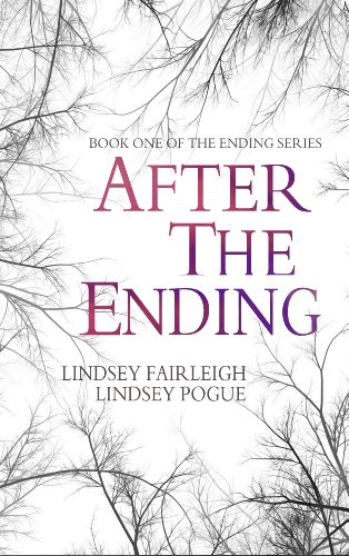 Bargain Book Alert! The Emotionally Charged Post-Apocalyptic Novel AFTER THE ENDING – 99 Cents Today